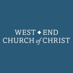 West End Church of Christ Podcast
